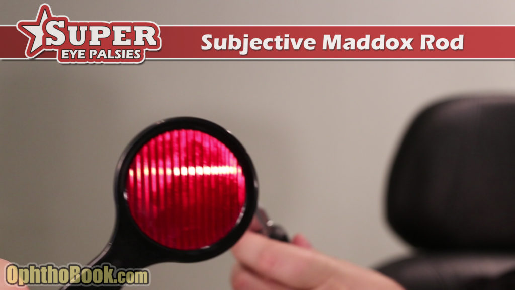 Subjective Maddox Rod