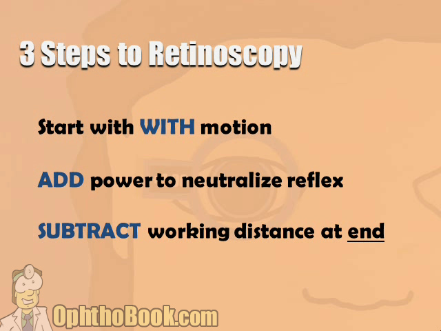 Three Steps to Retinoscopy